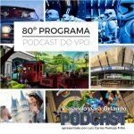 Viajando para Orlando – Podcast – 80