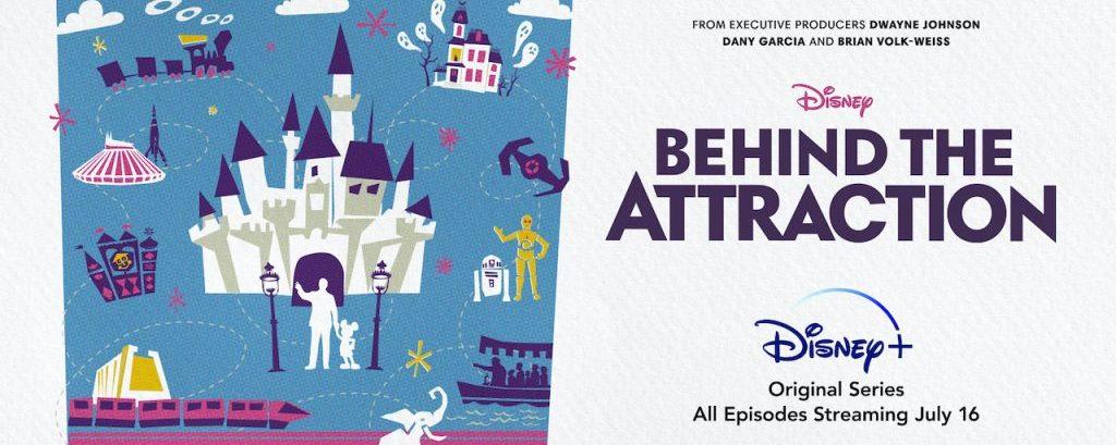 Behind the Attraction é a nova série que está chegando ao Disney+