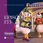 Viajando para Orlando – Podcast – 133