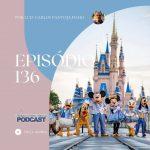 Viajando para Orlando – Podcast – 136
