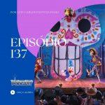 Viajando para Orlando – Podcast – 137